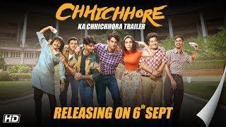 chhichhore | Dosti Special Trailer| Nitesh Tiwari | Sushant | Shraddha | Sajid Nadiadwala | 6th Sept