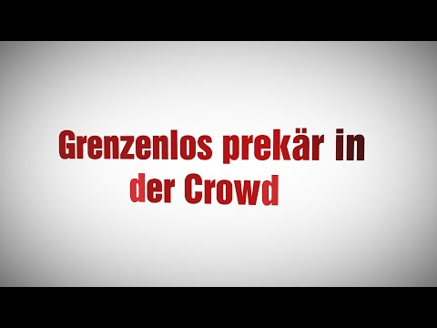 Grenzenlos prekär in der Crowd
