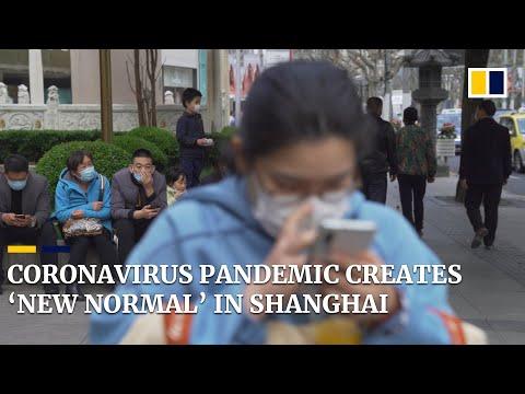 Coronavirus Pandemic Creates 'new Normal' In China's Biggest City, Shanghai
