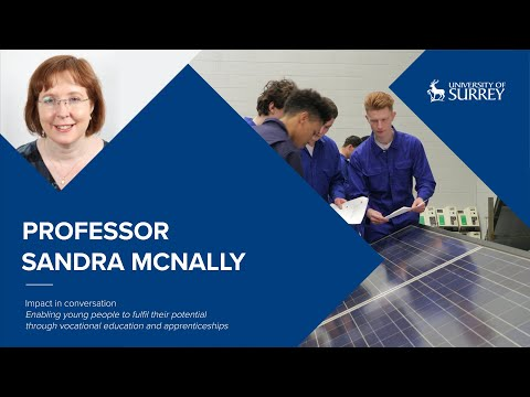 Play video: Impact in Conversation: Professor Sandra McNally | University of Surrey