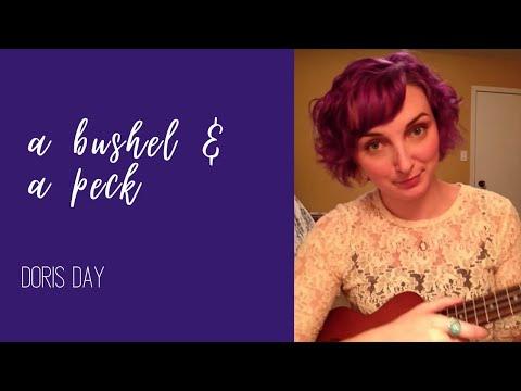 A bushel and a peck (Doris Day cover!)