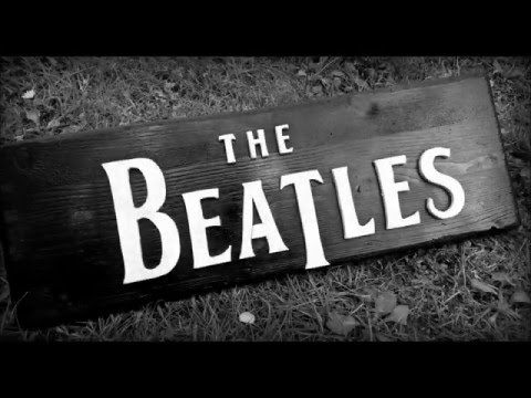 8) Making An Easy Wooden BEATLES Sign