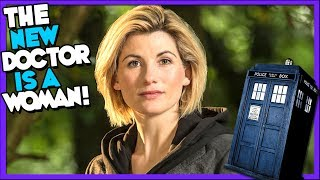 The NEW Doctor is a Woman! Doctor Who 13th Doctor Announcement