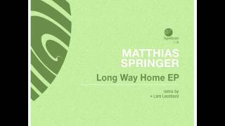 Matthias Springer - Long Way Home ( Lars Leonhard Remix )