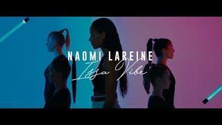 ISSA VIBE - Naomi Lareine
