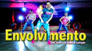 Baixar Envolvimento - MC LOMA l Dance l Chakaboom Fitness choreography coreografia not Zumba