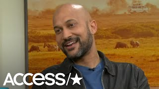 Keegan-Michael Key Promises The Re-Imagined 'Lion King' Will Take Your Breath Away   Access