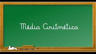 Como calcular uma Media Aritmetica - (AULA 01)