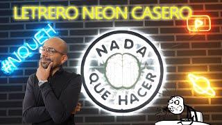 CÓMO HACER LETRERO NEÓN CASERO SUPER FÁCIL  NQUEH