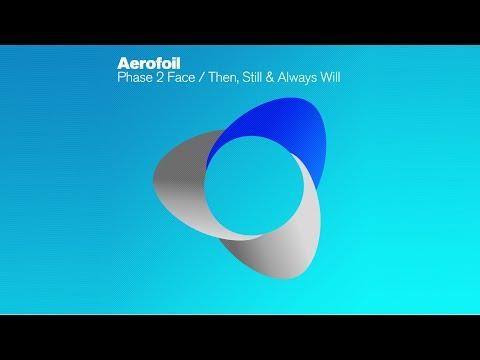 Aerofoil - Then, Still & Always Will (Original Mix)