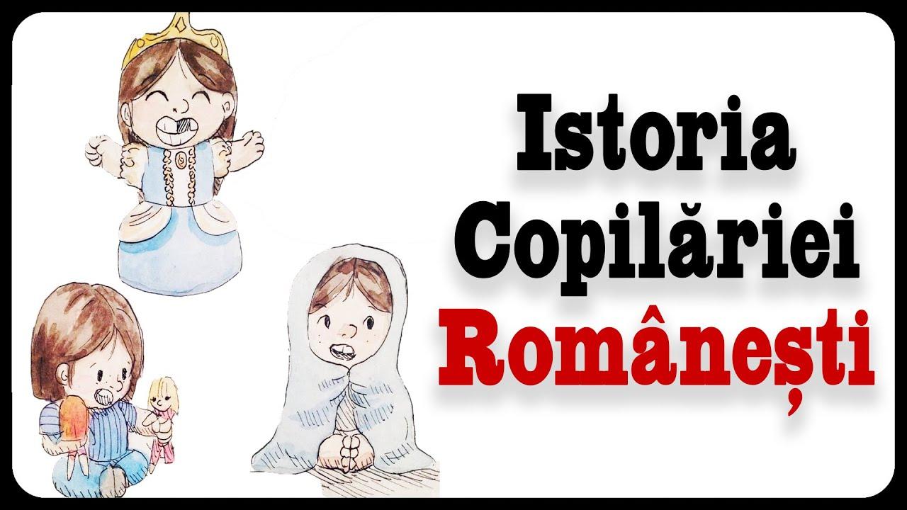 Istoria Copilăriei Românești (sec. XVII-XIX)