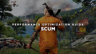 SCUM - How to Reduce Lag and Boost & Improve Performance