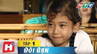 Đôi Bạn - Tập 01 | HTV Films Phim Việt Nam Hay Nhất 2020