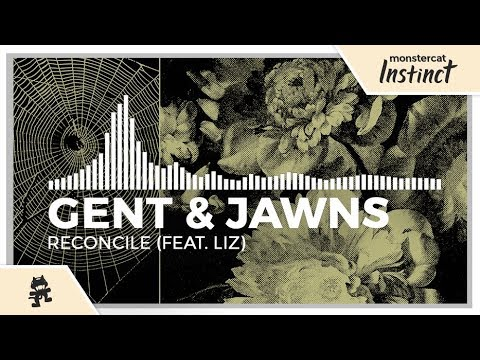 Gent & Jawns - Reconcile (feat. LIZ) [Monstercat Release]