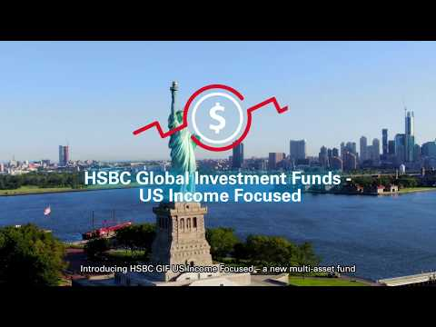 HSBC Global Asset Management:  A US Income Focused Strategy