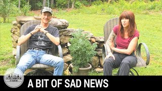 The Dirt: Updates, Unwelcome Guests, Sadness and Frustration