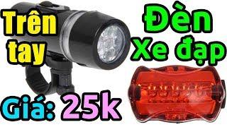 Mở hộp đèn pin gắn xe đạp và đèn chiếu hậu giá rẻ 25k