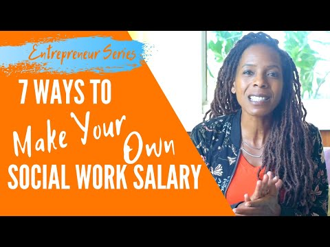 make-your-own-social-work-salary:-7-expert-ways-to-start-today---part-2