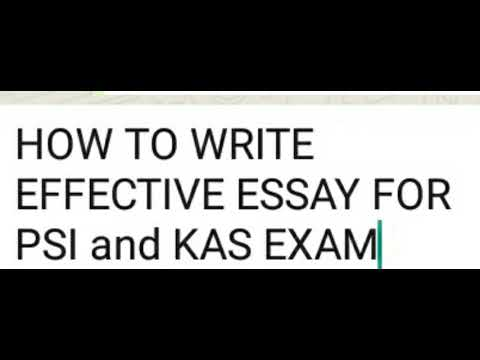 PSI and KAS EXAM essay writing skills