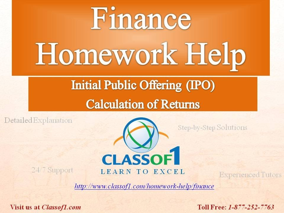 calculation of returns in an ipo finance homework help by calculation of returns in an ipo finance homework help by classof1 com