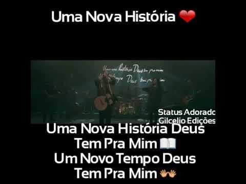 Status Evangélicos 30segundos Uma Nova História Fernandinho