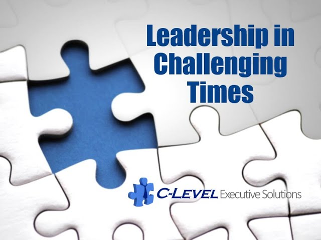 C Level Leadership in times of Crisis
