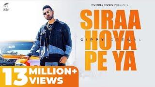 Siraa Hoya Peya (Full Video) | Gippy Grewal | Deep Jandu | Sukh Sanghera | Humble Music |