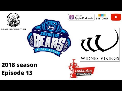Coventry Bears v Widnes Vikings - Challenge Cup fifth round 2018, rugby league podcast