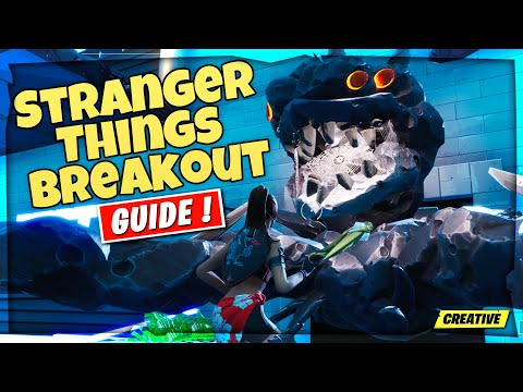 Stranger Things Breakout (quenthein) - Fortnite Creative Guide