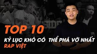 Top 10 kỷ lục khó có thể phá vỡ nhất của Rap Việt