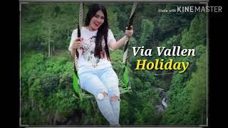 Via Vallen- Holiday (official Lirik video)