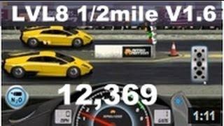 Drag Racing level 8 Lamborghini Murcielago LP 670 1/2 mile tune setup V1.6