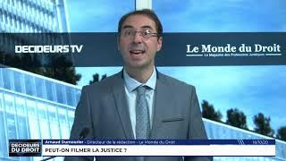 L'édito d'Arnaud Dumourier : Peut-on filmer la justice ?