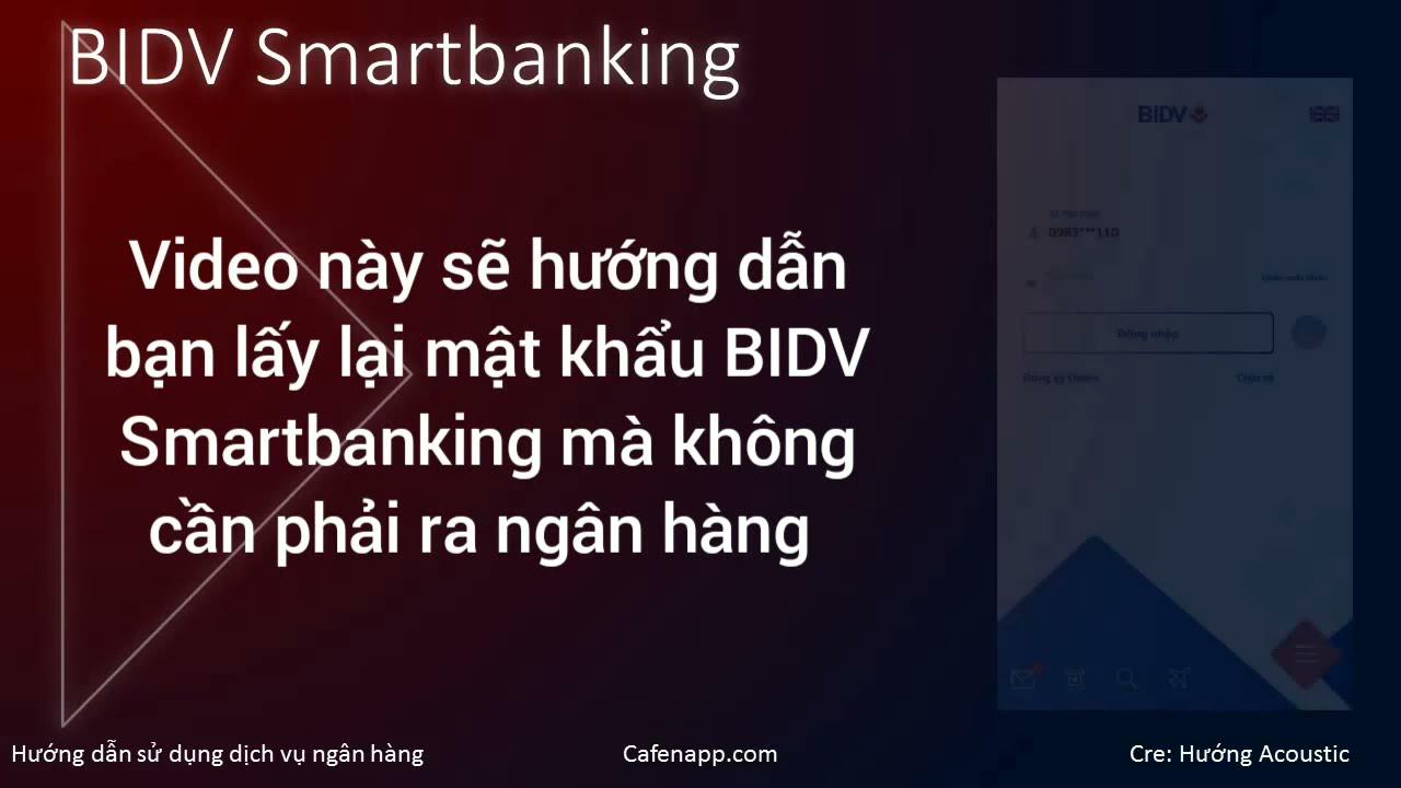 Lấy lại mật khẩu BIDV Smartbanking qua email mà không cần phải ra ngân hàng