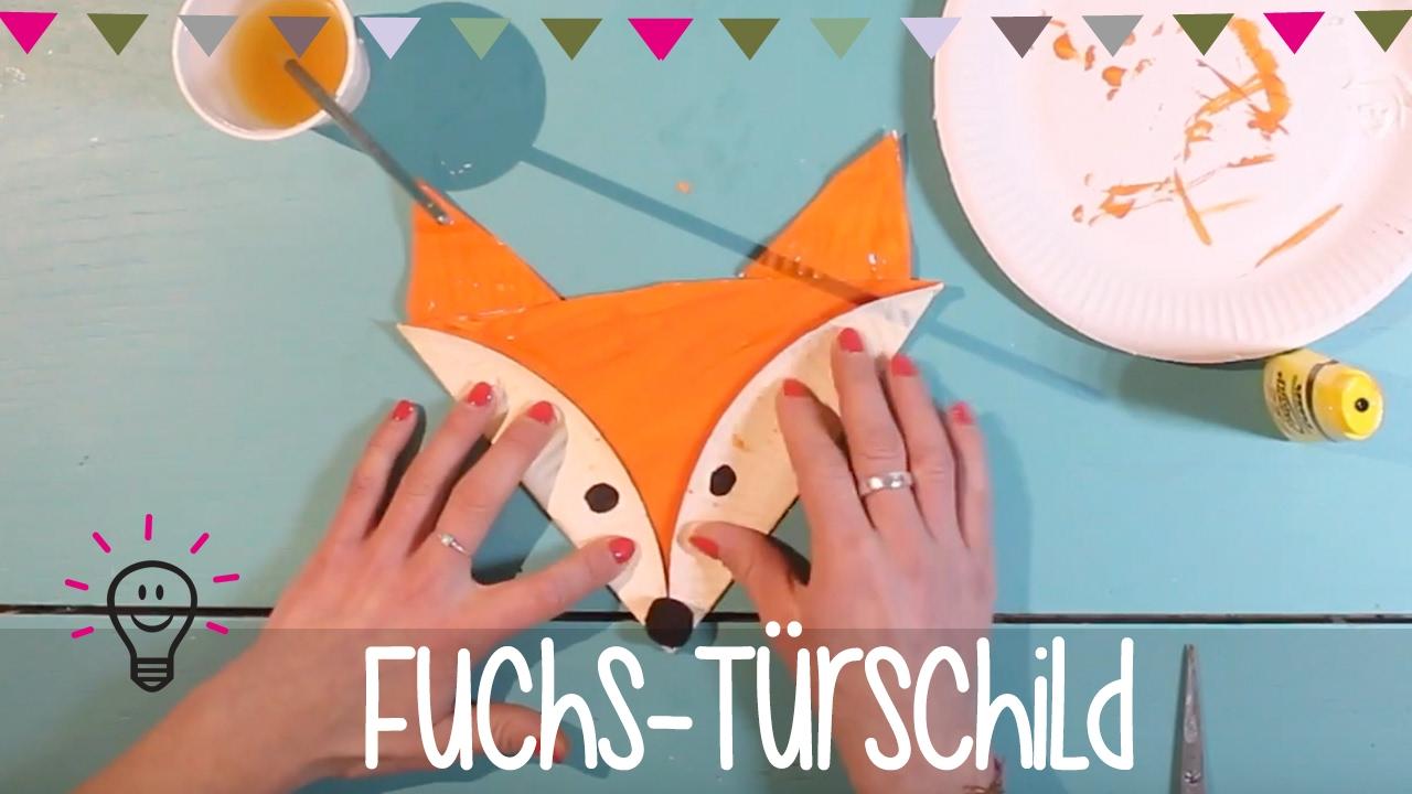 Basteltipp Fuchs Türschild