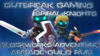Outbreak Gaming - Spiral Knights - Random Arcade Run!