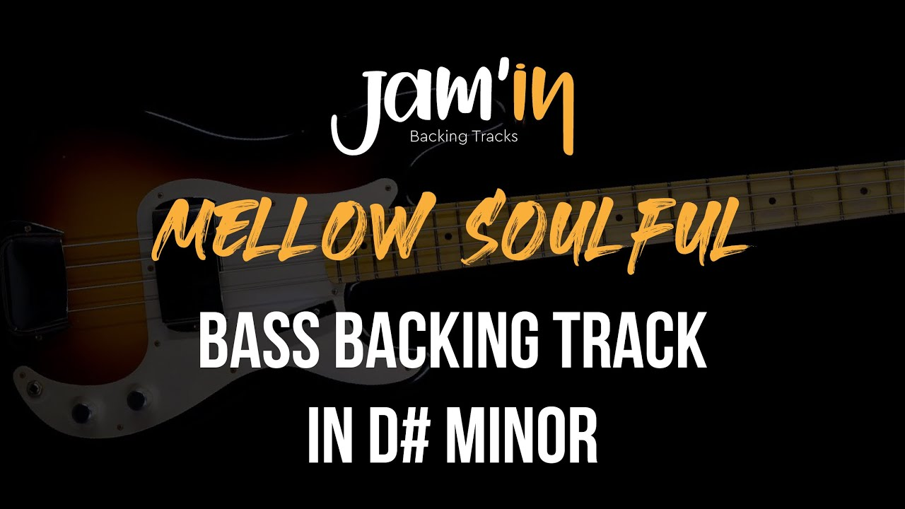 Mellow Soulful Bass Backing Track in D# Minor
