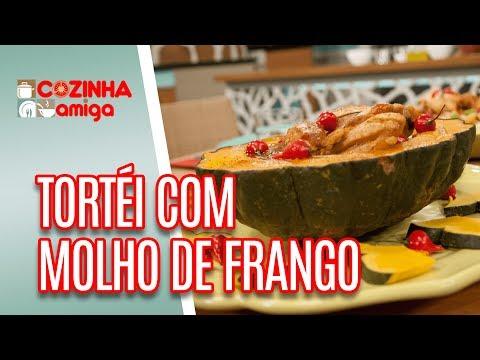 Tortéi Com Molho De Frango - Patricia Gonçalves   Cozinha Amiga (18/04/18)