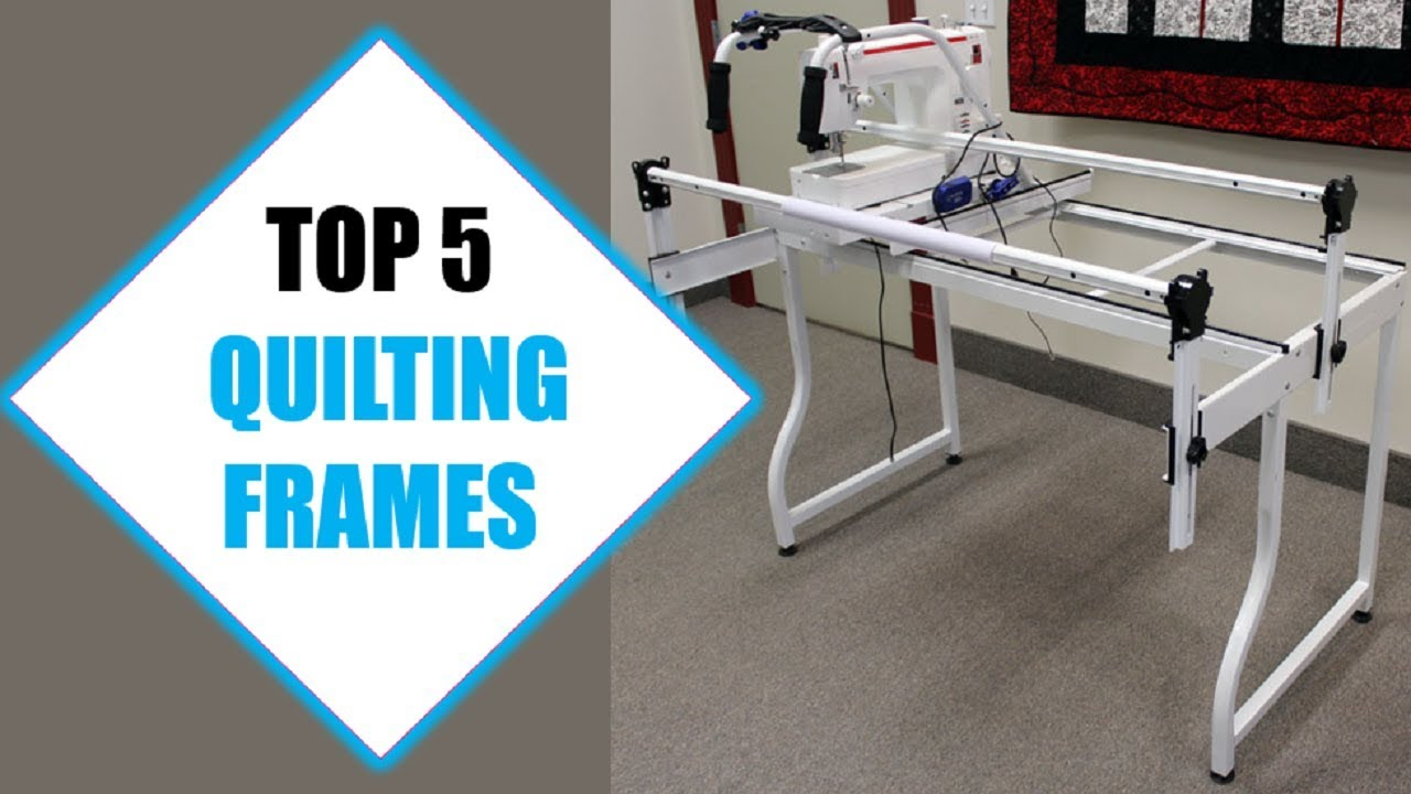 Top 5 Best Quilting Frames 2018 Frame Review By Jumpy Express