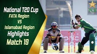 Match 19 | FATA Region vs Islamabad Region | Highlights  | National T20 Cup 2018 | PCB