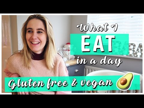 WHAT I EAT IN A DAY | GLUTEN FREE RECIPES | VEGAN RECIPES