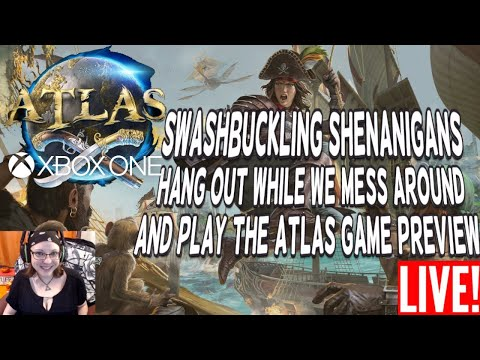 Atlas Game Preview Swashbuckling Shenanigans Hang Out While We Mess Around Play Live