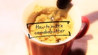How to Make Cannabutter (Cannabis Infused Butter) Marijuana Tips & Tricks: Cannabasics #2