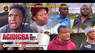 Download Xploit Comedy - Officer Sabinus Meets Agidigba (AGIDIGBA THE MARKET MAN EPISODE 9)