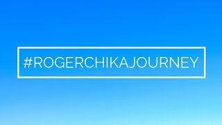 Cover images #ROGERCHIKAJOURNEY