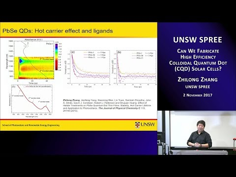 UNSW SPREE 201711-02 Zhilong Zhang - High efficiency colloidal quantum dots solar cells