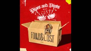 Pipes & Pints - Found & Lost