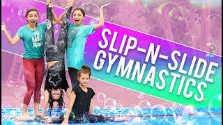 FUNNY SLiP-N-SLiDE GYMNASTiCS CHALLENGE! (ft. Hayley & Annie LeBlanc from Bratayley) thumbnail