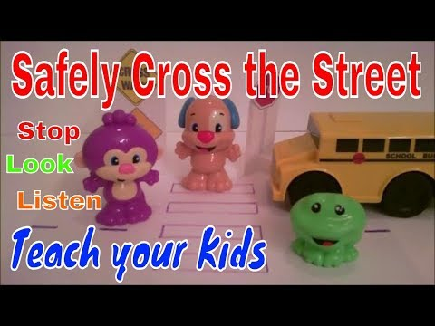 STOP-LOOK-LISTEN, Safely Cross the Street, Nursery Rhyme (First Upload)