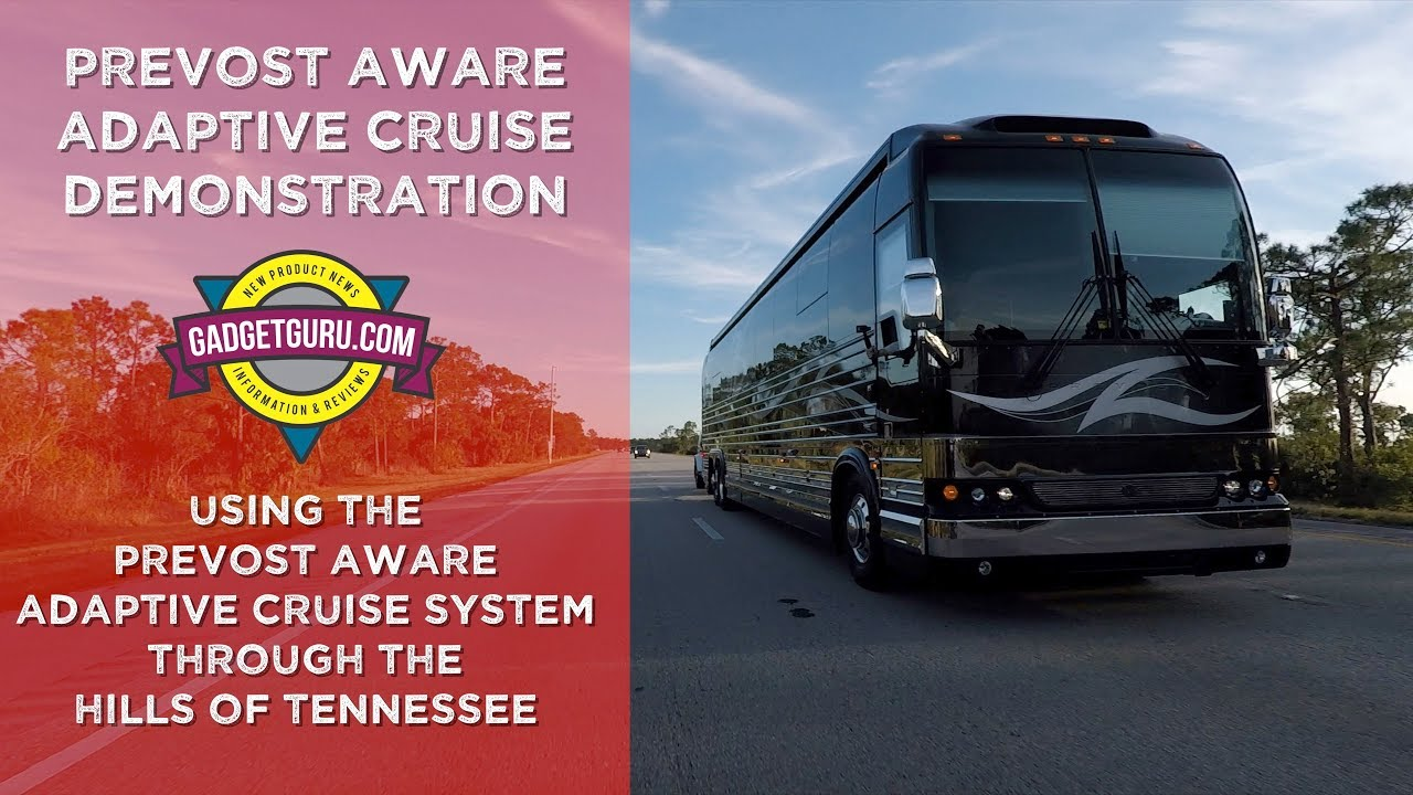 Driving A Prevost Through The Mountains With Adaptive Cruise
